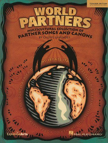 World Partners: Multicultural Collection of Partner Songs