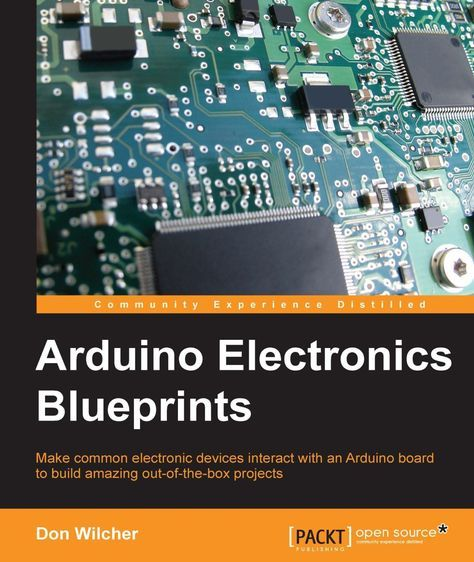 Arduino Electronics Blueprints - Free eBooks Download