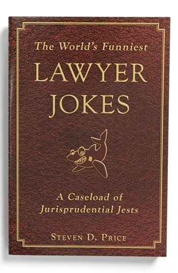 The World S Funniest Lawyer Jokes Book Lawyer Jokes Book Jokes