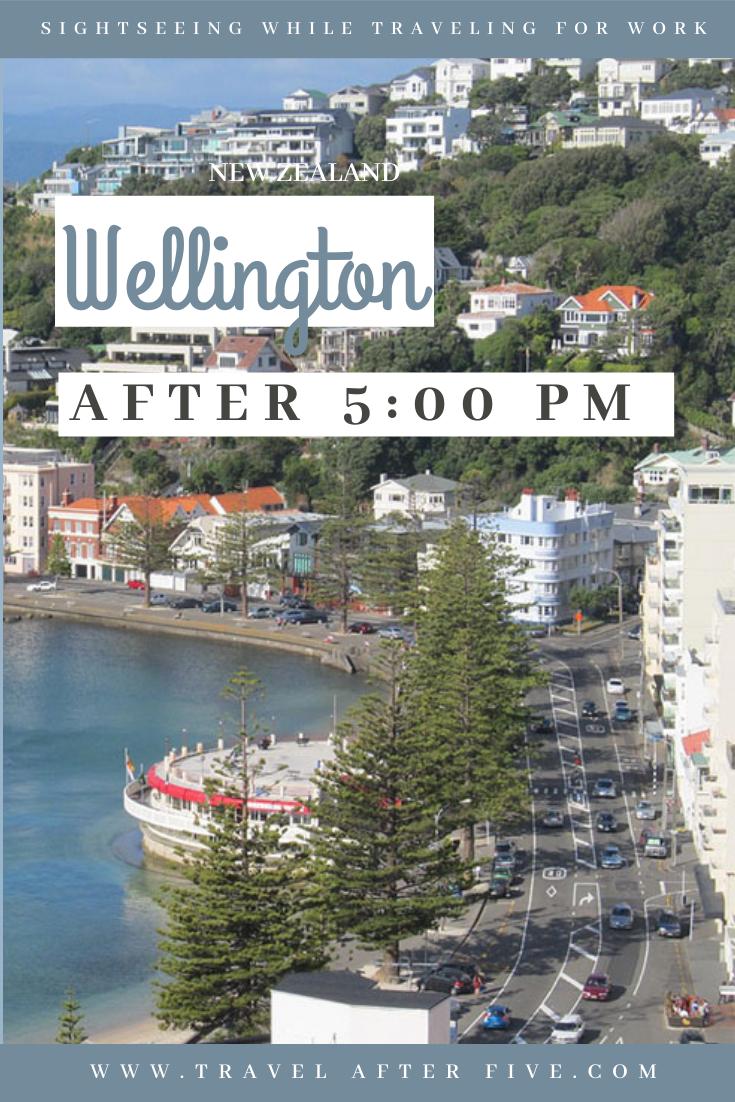 Wellington New Zealand After 5 00 Pm New Zealand Travel New Zealand Itinerary Amazing Travel Destinations