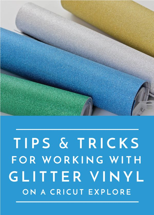 Tips and Tricks for Working with Glitter Vinyl | The Homes I Have Made