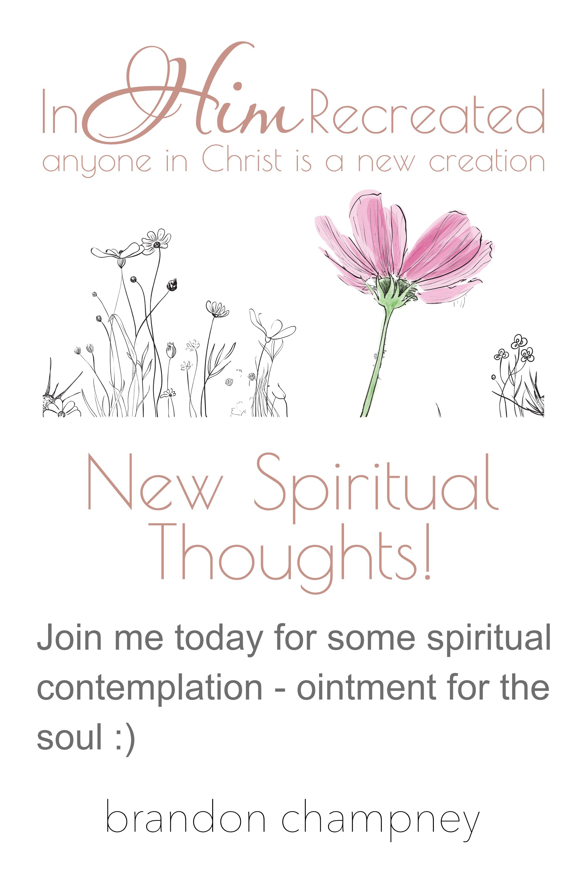 New Spiritual Thoughts!