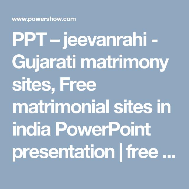 ppt jeevanrahi gujarati matrimony sites free matrimonial sites