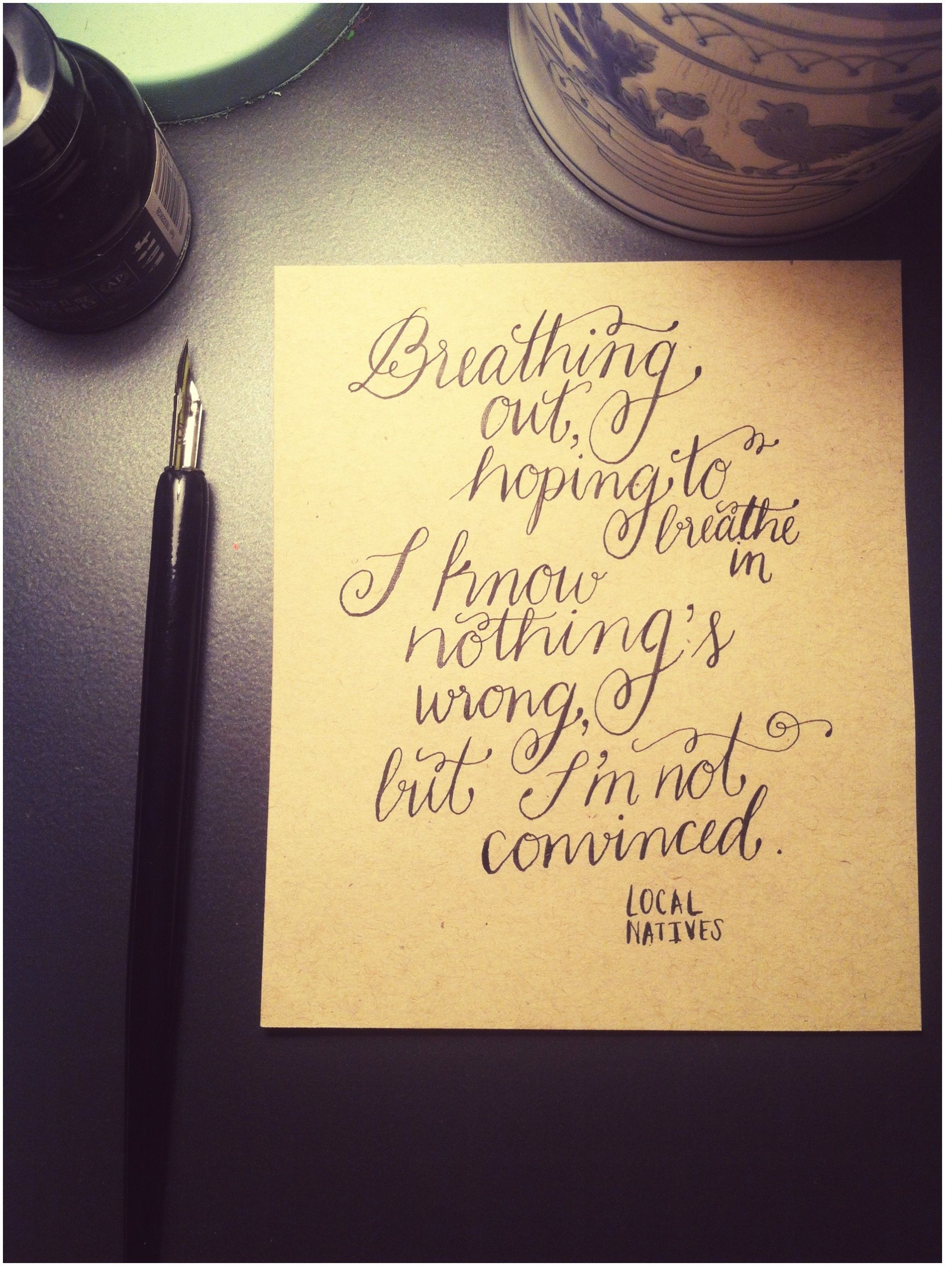 Calligraphy lyrics by local natives hand lettering practice calligraphy lyrics by local natives stopboris Images