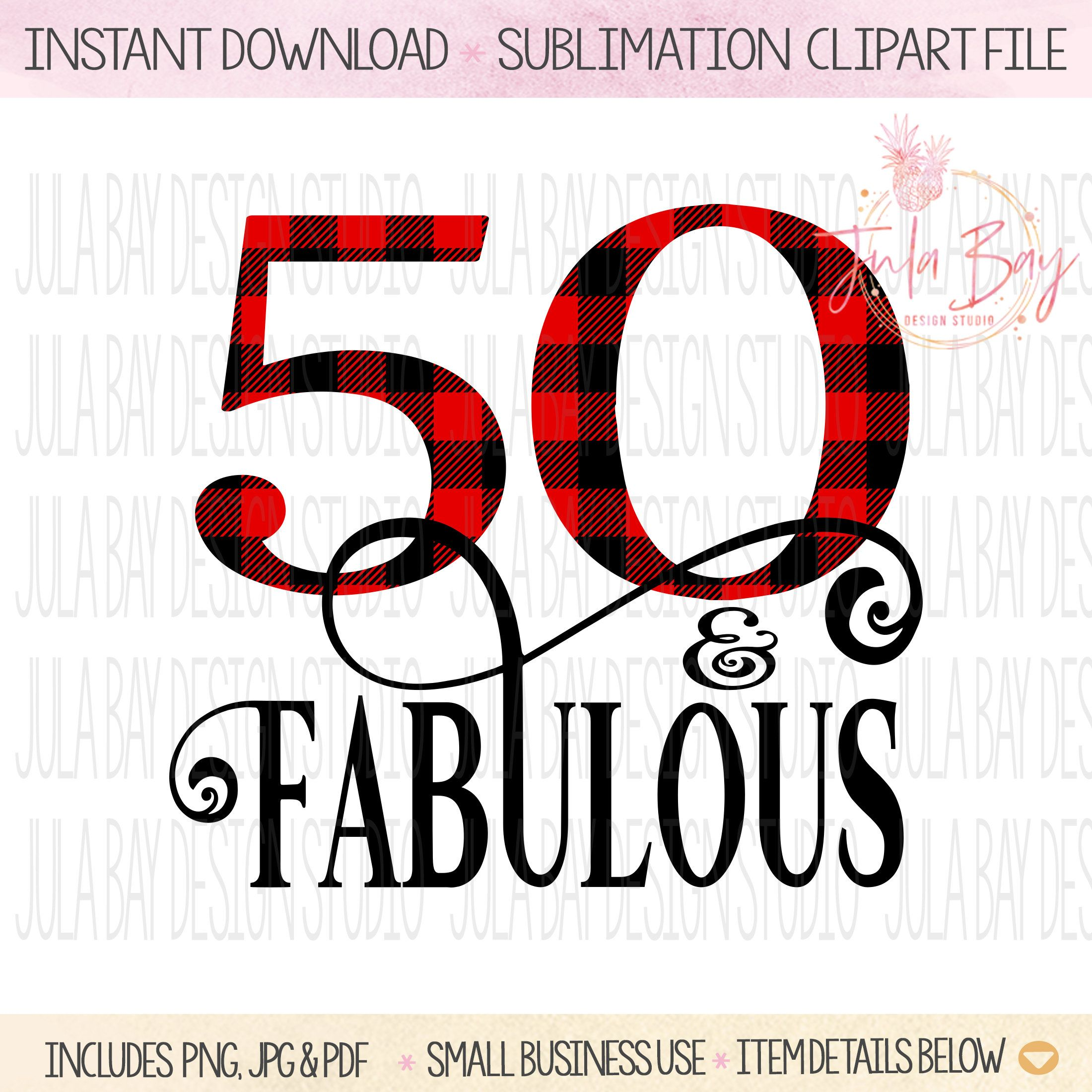 50th Birthday Sublimation Design Buffalo Plaid 50 And Etsy 50th Birthday Sublime 50th Birthday Party
