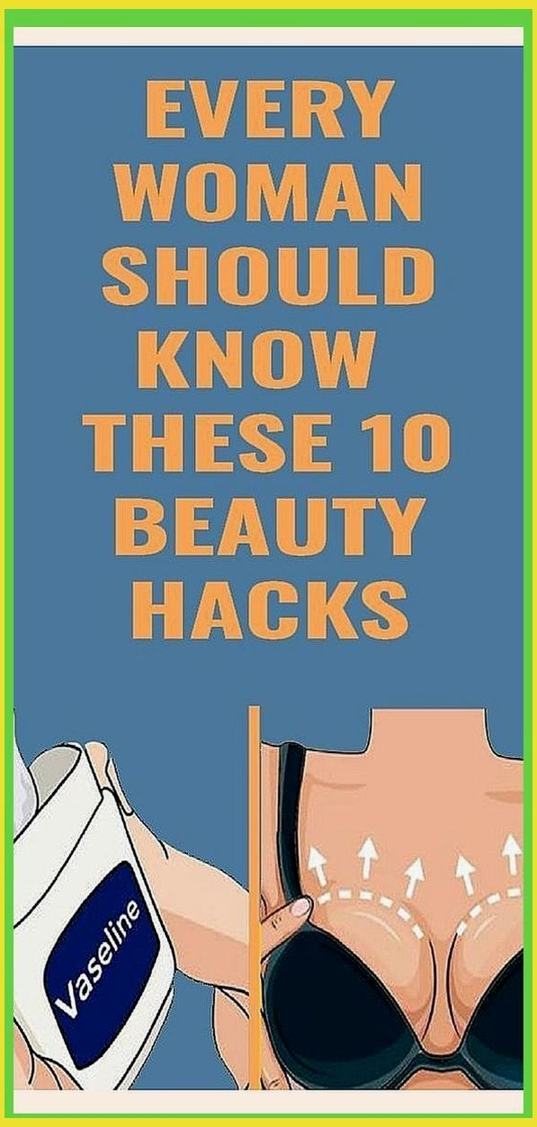 Beauty Hacks That Will Change Every Woman?s Life