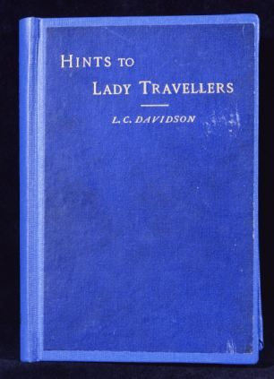 Written by 19th century author Lillias Campbell Davidson, the book was liberating for many women in the late Victorian world - and catered for the fledgling market of independent women travellers with practical, and at times opinionated and outspoken, advice.  The book included chapters on cycling tours, mountain climbing, rail and sea travel, as well as tips on dress, packing, teapots and toilet requisites. It became a best-seller for those women who chose to pursue 'wanderings abroad'.