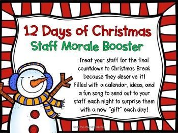 Make The Final 12 Days Of The Semester Fun For Your Staff By Treating Them With An Exciting Countdow Morale Boosters Staff Christmas Party Ideas Teacher Morale