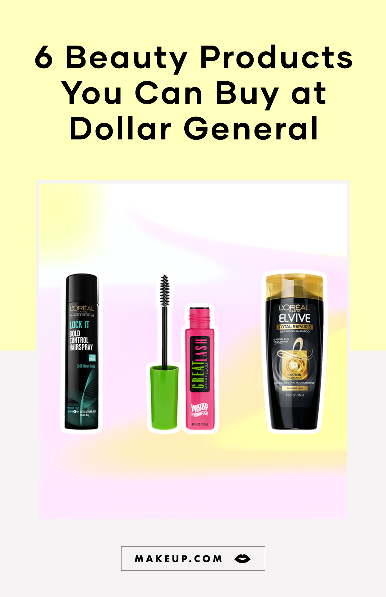 Worth of Beauty Products to Shop at Dollar General
