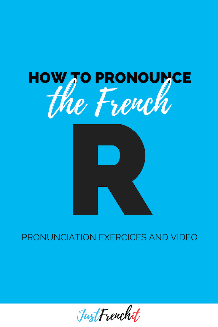 French R Pronunciation With Video With Images Learn French