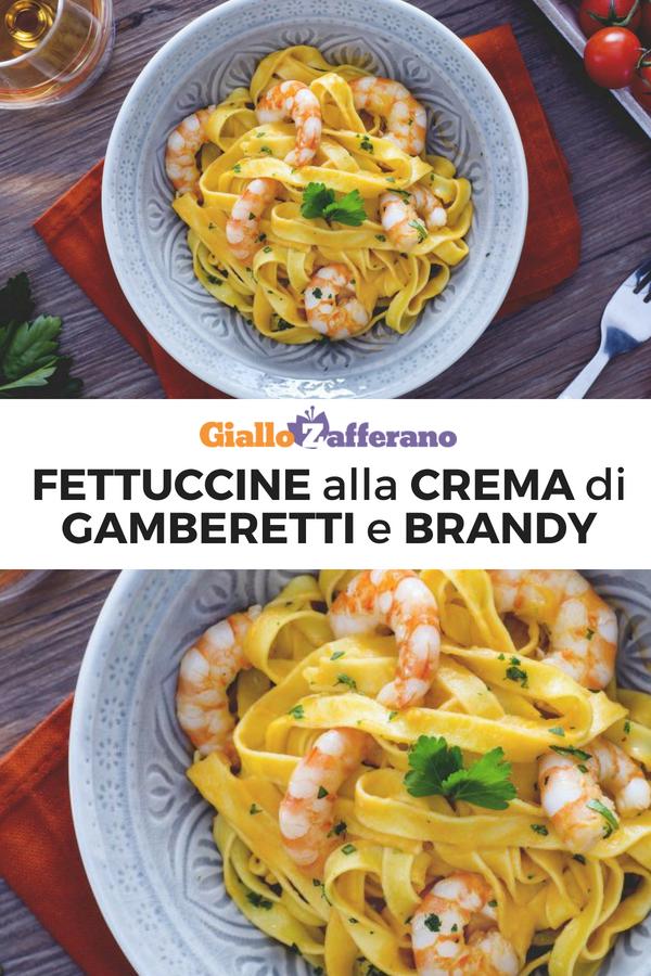 Fettuccine Alla Crema Di Gamberetti E Brandy Ricetta Ricette Di