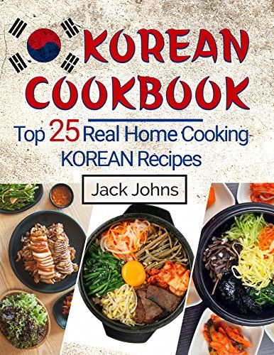 Korean cookbook top 25 real home cooking korean recipes download food forumfinder Choice Image