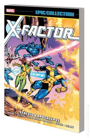 X Factor Genesis And Apocalypse Tpb 2017 Marvel Epic Collection 1 1st Marvel Marvel Epic Collection Comics