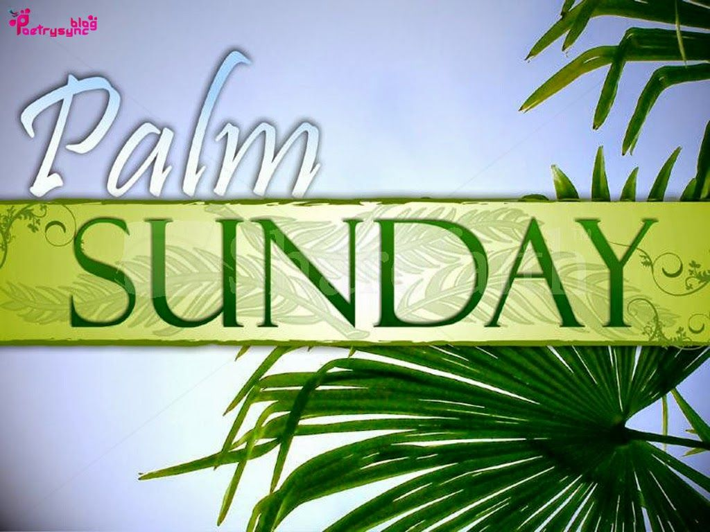 Palm Sunday Quotes Picture Happy palm sunday, Palm