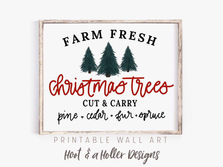 Farm Fresh Christmas Trees Printable Wall Art Christmas Etsy Fresh Christmas Trees Christmas Tree Printable Farmhouse Christmas Decor