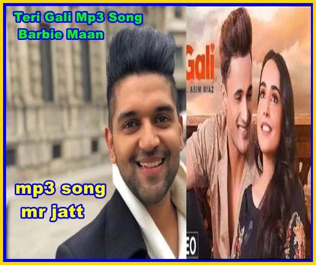Teri Gali Mp3 Song Barbie Maan Guru Randhawa Djpunjab Download In 2020 Mp3 Song Songs Barbie