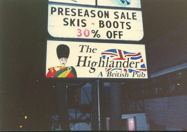 The Highlander Pub Was Place To Go