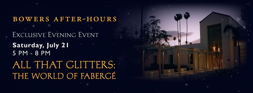 """Join us for our exclusive after-hours event, """"All That Glitters,"""" and take a journey to a world of opulence, beauty, and lavish luxury... the world of Faberge."""