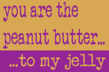 28++ You are my peanut butter to my jelly ideas in 2021