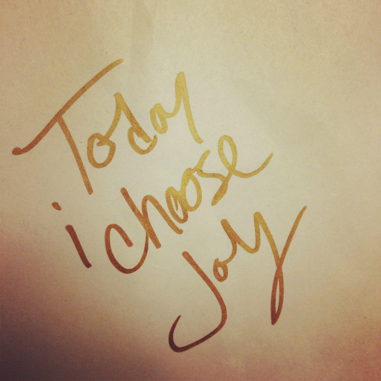 today i choose joy. #quote #instagram #natepk  Joy verses, Cool