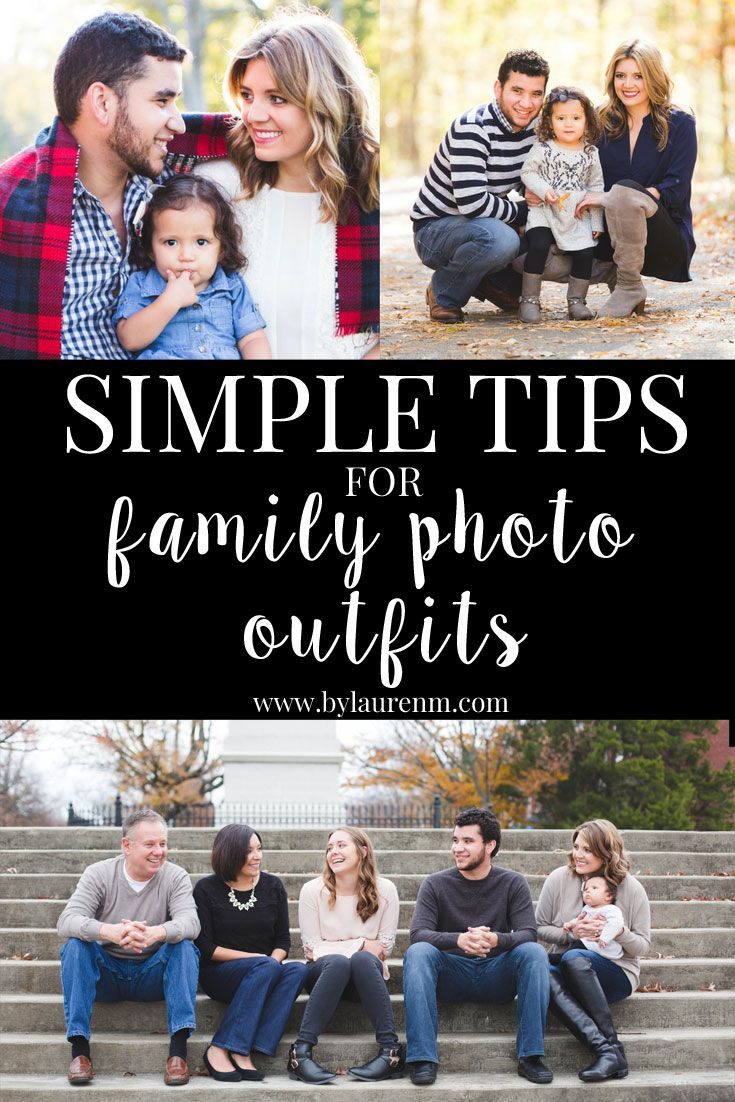 Tips for Family Photo Outfits | By Lauren M #familyphotooutfits