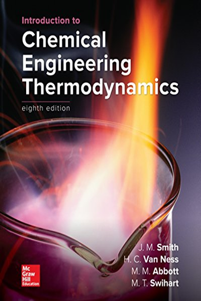 Introduction To Chemical Engineering Thermodynamics By J M Smith Mcgraw Hill Higher Education Chemical Engineering Thermodynamics Mcgraw Hill Education