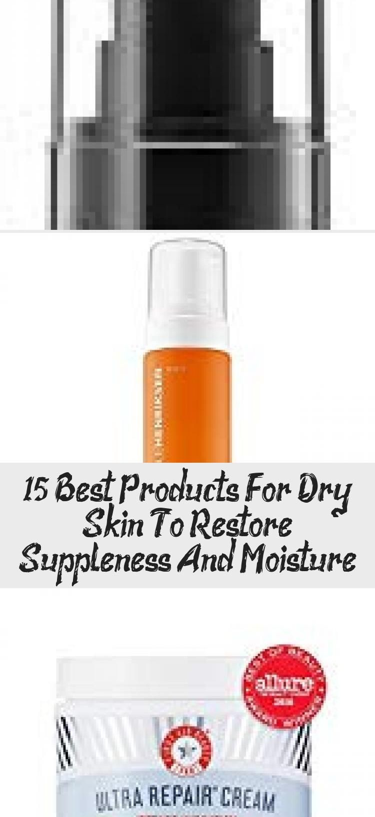 15 Best Products For Dry Skin To Restore Suppleness And Moisture - Beauty