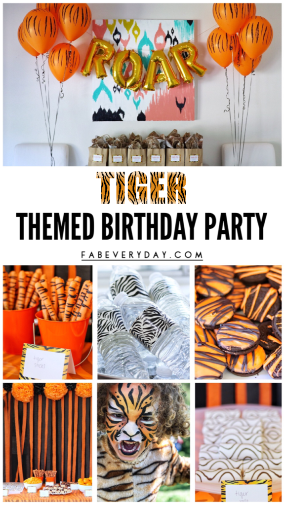 Tiger Themed Birthday Party Planning Ideas By Fab Everyday Birthday Everyday Ideas Pa Tiger Birthday Party Birthday Party Planning Birthday Party Themes