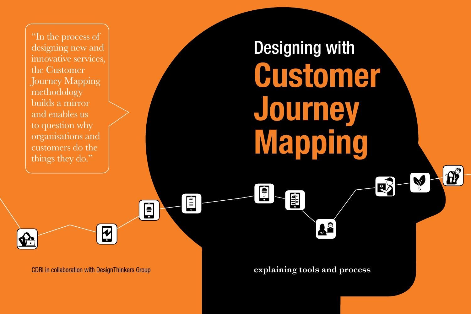 Designing With Customer Journey Mapping By Designthinkers Group