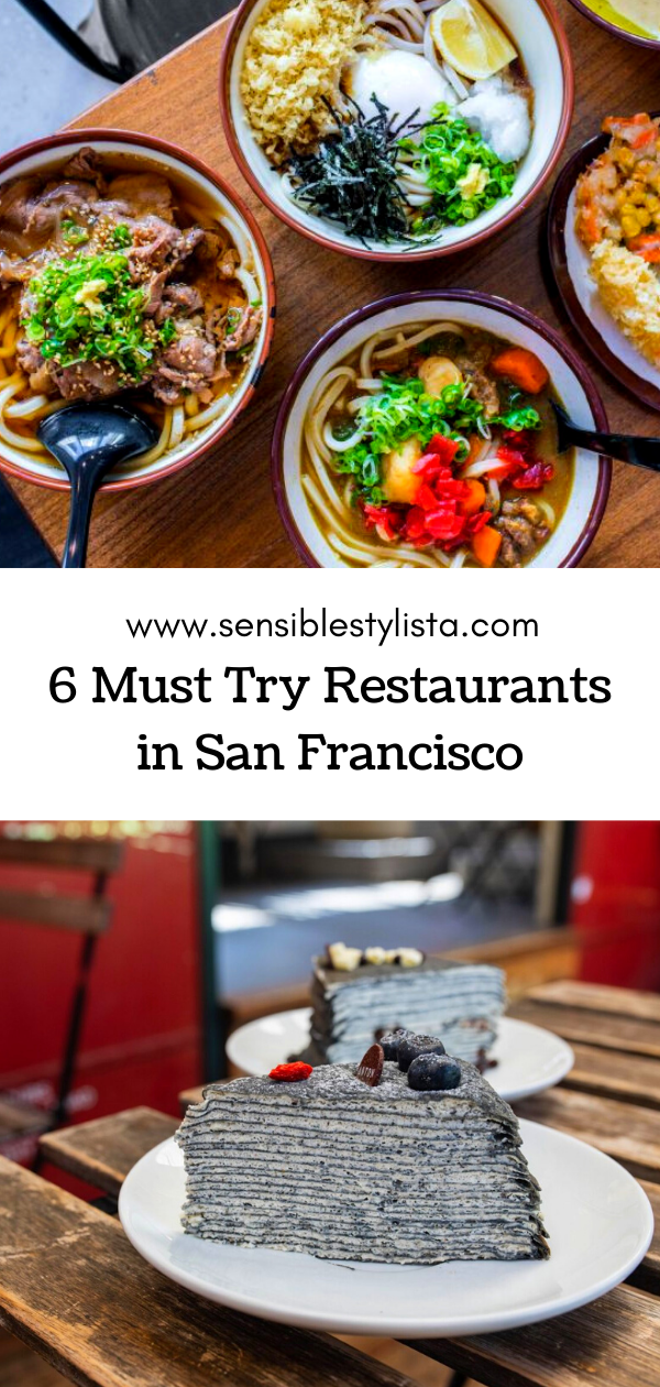 Looking for delicious eats in San Francisco?  Check out Sensible Stylista's latest post for must try restaurants in the Bay Area!  #sanfrancisco #norcal #northerncalifornia #crepecake #sfrestaurants #sffood