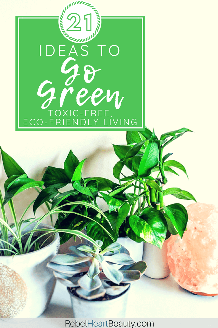 ready to go green at home check out these green living tips for an