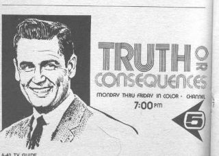 Truth Or Consequences Game Show Aired From 1956 1965 Bob Barker Was Its Longest Running Host It Origin Truth Or Consequences Old Time Radio Tv Show Games