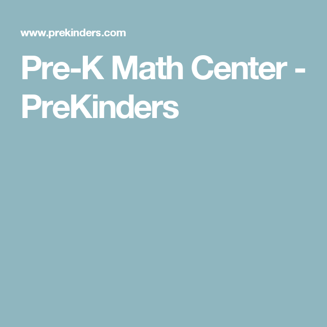 Pre-K Math Center | Maths, Literacy and Numbers