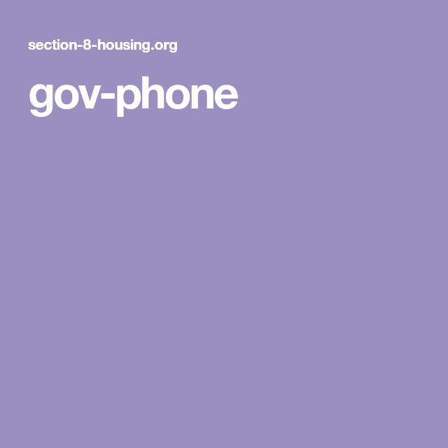 gov-phone | Governor, Section 8 housing, Government