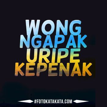 Kata Kata Jawa Ngapak Lucu Dp Bbm Http Www Fotokatakata