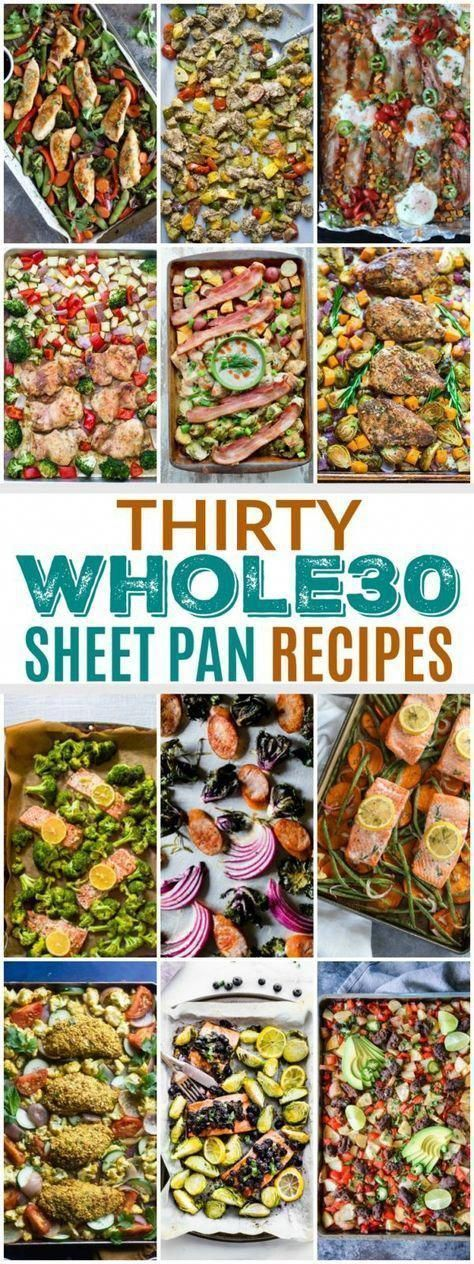 30 Whole30 Sheet Pan Recipes These Thirty Whole30 Sheet Pan Recipes make for the perfect weeknight meals. They\u2019re quick to prep and even quicker to cleanup. #healthyweeknightmeals