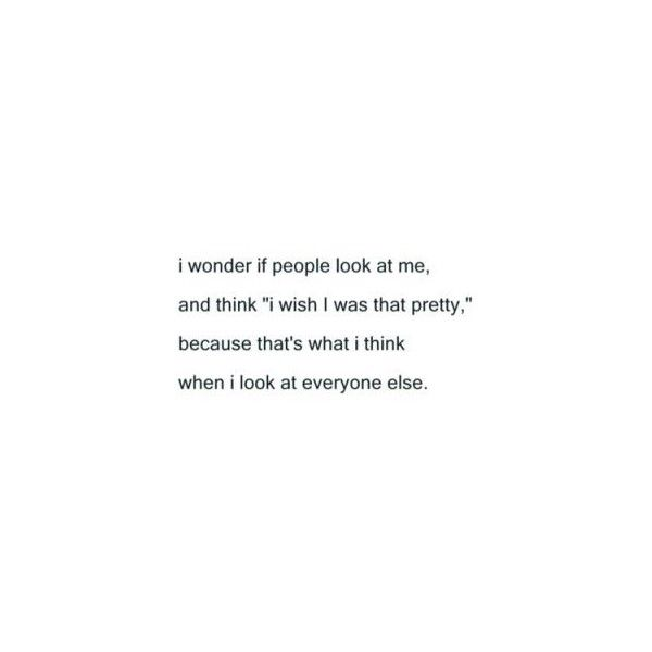 I Wish I Was Pretty Liked On Polyvore Polyvore Pretty Quotes