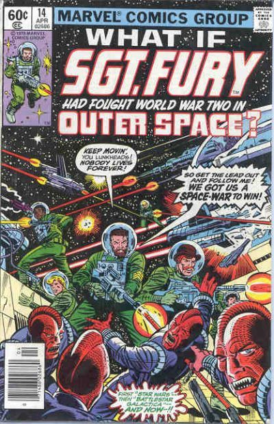 What If? #14    What if Sgt. Fury Had Fought World War Two in Outer Space?