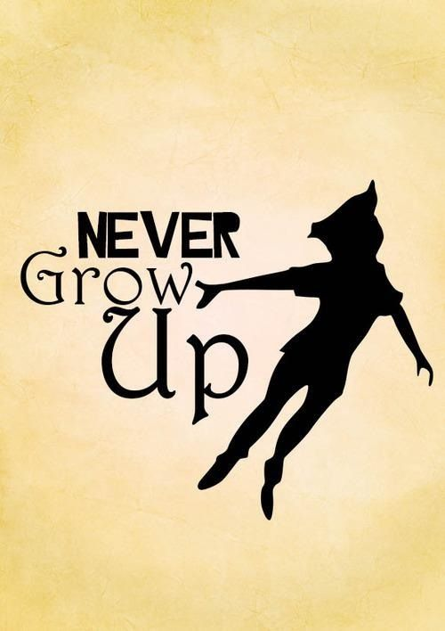 Peter Pan Never Grow Up Quotes Peter Pan Never Grow Up