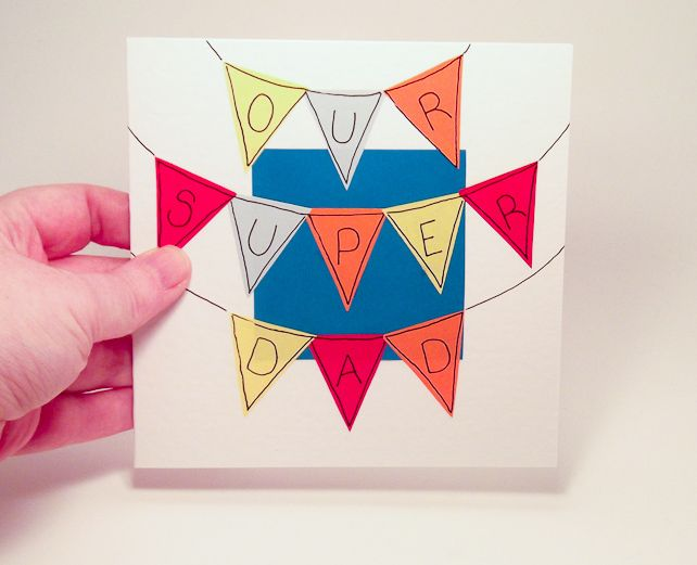 Greeting Card Our Super Dad Bunting Handmade Fathers Day Or