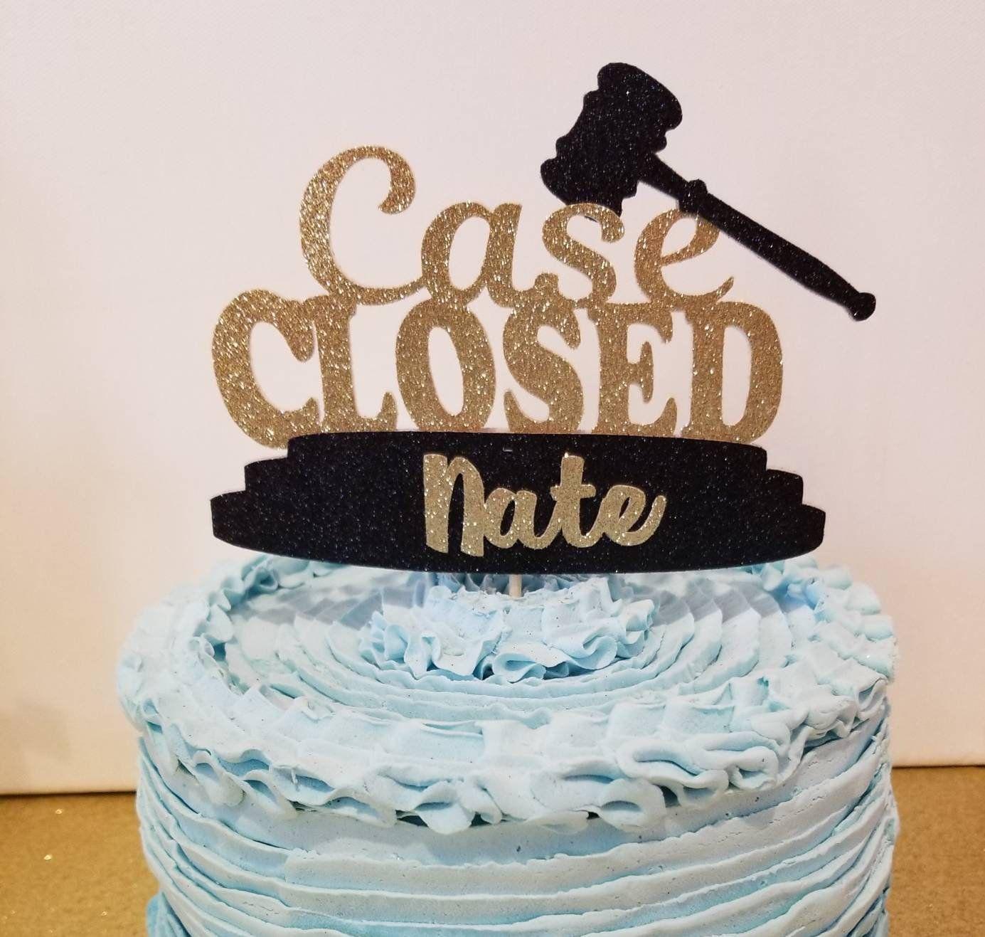 Case Closed Cake Topper Lawyer Retirement Party Law School Graduation