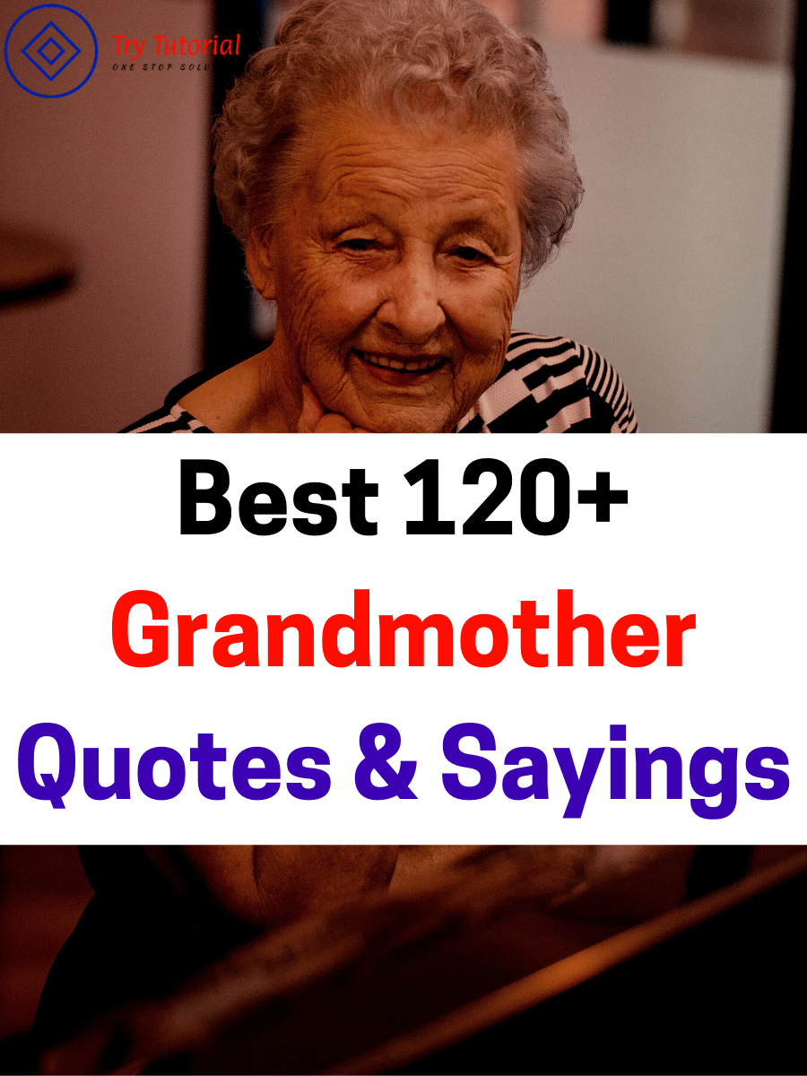 Best 15+ Grandmother Quotes And Sayings [currentyear ...