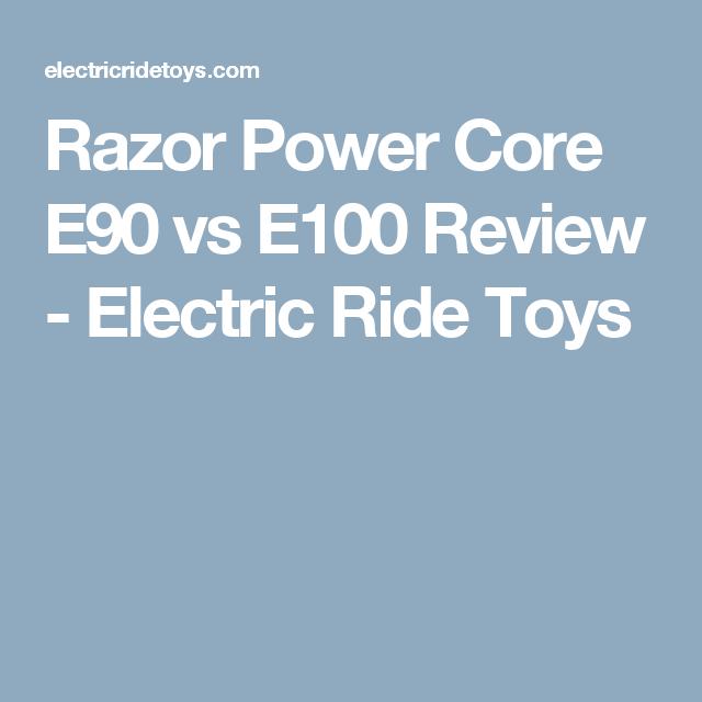 razor e90 vs e100