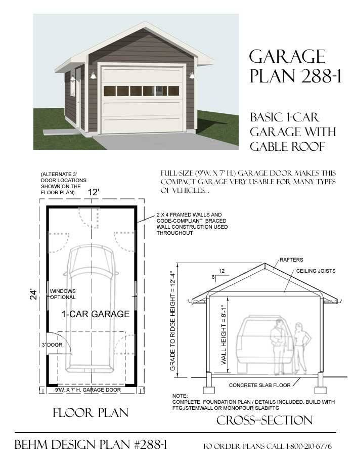 1 Car Basic Garage Plan With One Story 288 1 By Behm Design Garage Plan Building A Shed Garage Plans