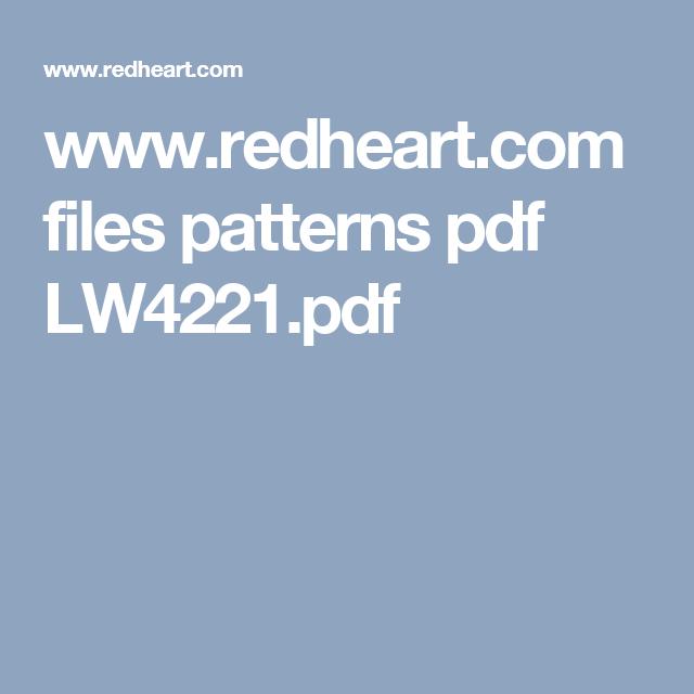 www.redheart.com files patterns pdf LW4221.pdf | Baby | Pinterest