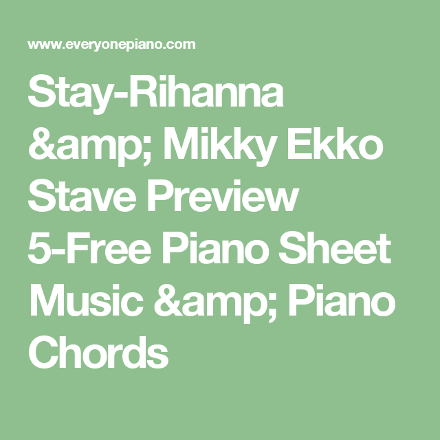 Stay Rihanna Mikky Ekko Stave Preview 5 Free Piano Sheet Music