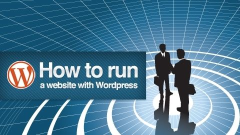 How to run a website with Wordpress - You will learn everything you need to know to start a website with wordpress.  - $29