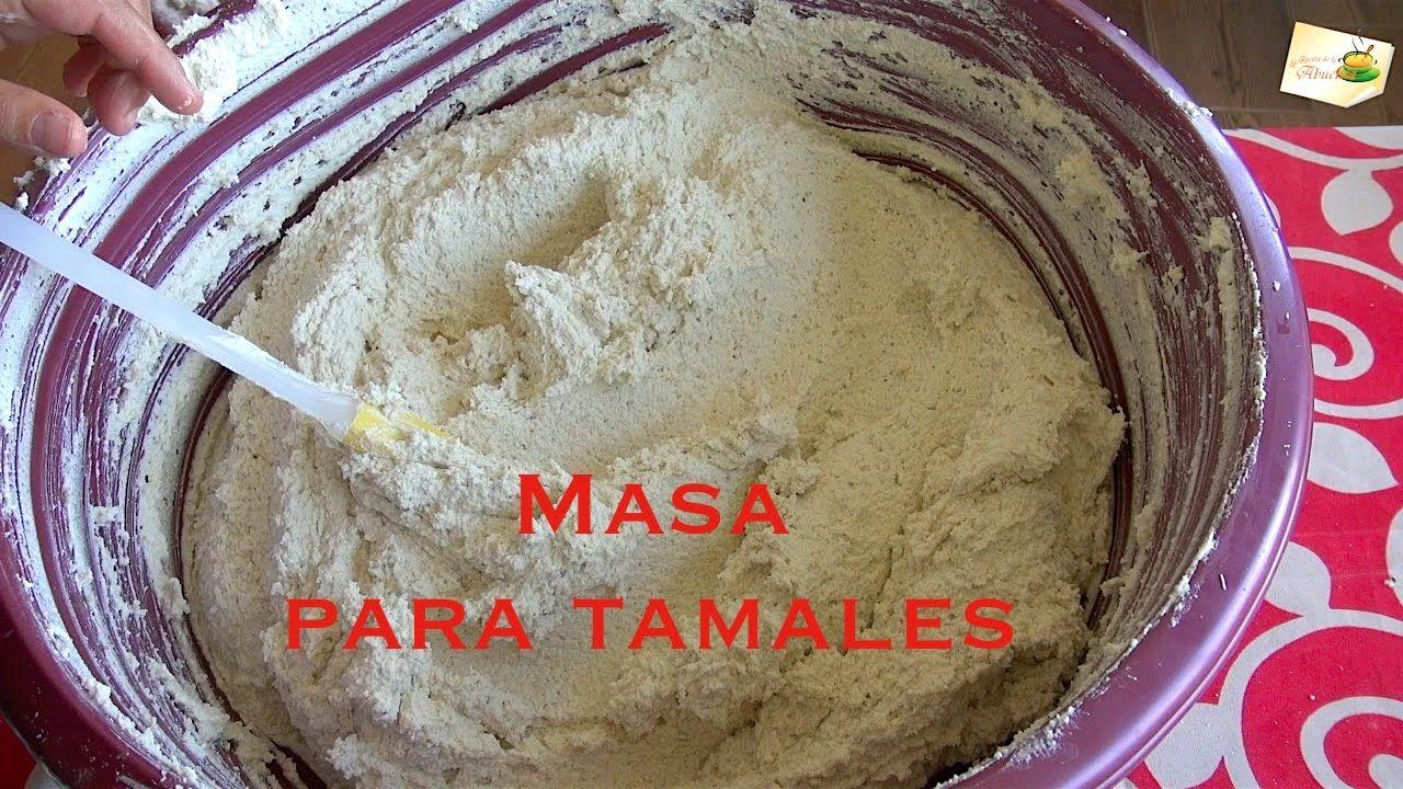 Masa para tamales dulces y salados como se hace en Mexico