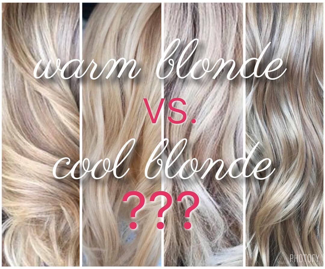 Cool Blonde Vs Warm Blonde Do You Know The Difference The Tone