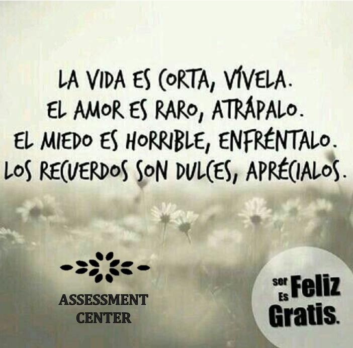 La vida...... #BuenViernes #Motivaciones #AssessmentCenter #MotivacionesAssessmentC